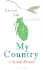 My Country : A Syrian Memoir - eBook