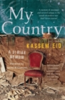 My Country : A Syrian Memoir - Book