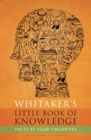 Whitaker's Little Book of Knowledge - eBook