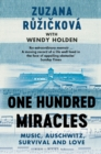 One Hundred Miracles : A Memoir of Music and Survival - eBook