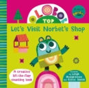 Olobob Top: Let's Visit Norbet's Shop - Book