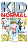 Kid Normal and the Final Five - eBook
