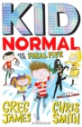 Kid Normal and the Final Five - Book