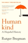 Humankind : THE MOST UPLIFTING SUMMER READ OF 2020 - eBook