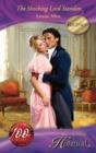 The Shocking Lord Standon (Mills & Boon Historical) (Those Scandalous Ravenhursts, Book 3) - eBook
