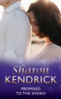 Promised to the Sheikh (Mills & Boon Short Stories) - eBook
