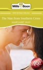 The Man From Southern Cross (Mills & Boon Short Stories) - eBook