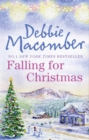 Falling for Christmas: A Cedar Cove Christmas / Call Me Mrs. Miracle - eBook