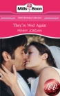 They're Wed Again (Mills & Boon Short Stories) - eBook