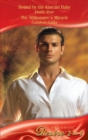 Bound by the Kincaid Baby / The Millionaire's Miracle: Bound by the Kincaid Baby / The Millionaire's Miracle (Mills & Boon Desire) - eBook