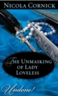 The Unmasking of Lady Loveless (Mills & Boon Historical Undone) - eBook