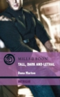 Tall, Dark and Lethal (Mills & Boon Intrigue) (Thriller, Book 5) - eBook