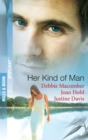 Her Kind of Man: Navy Husband / A Man Apart / Second-Chance Hero (Mills & Boon Spotlight) - eBook
