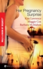 Her Pregnancy Surprise: His Pregnancy Bargain / The Pregnancy Secret / Their Pregnancy Bombshell (Mills & Boon By Request) - eBook
