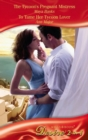 The Tycoon's Pregnant Mistress / To Tame Her Tycoon Lover: The Tycoon's Pregnant Mistress (The Anetakis Tycoons, Book 1) / To Tame Her Tycoon Lover (Mills & Boon Desire) - eBook