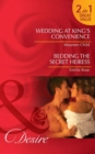 Wedding at King's Convenience / Bedding the Secret Heiress: Wedding at King's Convenience (Kings of California, Book 6) / Bedding the Secret Heiress (Mills & Boon Desire) - eBook