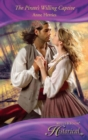 The Pirate's Willing Captive (Mills & Boon Historical) - eBook
