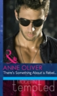 There's Something About a Rebel... (Mills & Boon Modern Heat) - eBook