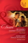Billionaire's Contract Engagement / Money Man's Fiancee Negotiation: Billionaire's Contract Engagement / Money Man's Fiancee Negotiation (Mills & Boon Desire) - eBook