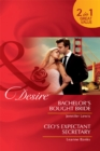 Bachelor's Bought Bride / CEO's Expectant Secretary: Bachelor's Bought Bride / CEO's Expectant Secretary (Mills & Boon Desire) - eBook