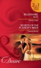 Billionaire, M.D. / Secrets of the Playboy's Bride: Billionaire, M.D. / Secrets of the Playboy's Bride (Mills & Boon Desire) - eBook