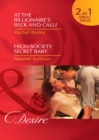 At the Billionaire's Beck and Call? / High-Society Secret Baby - eBook