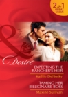 Expecting the Rancher's Heir / Taming Her Billionaire Boss - eBook
