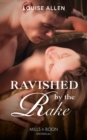 Ravished by the Rake - eBook