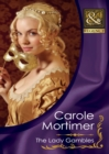 The Lady Gambles (Mills & Boon Historical) (The Copeland Sisters, Book 2) - eBook