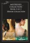 Mistresses: Bound with Gold / Bought with Emeralds: The Revenge Affair / The Frenchman's Mistress / Priceless / Emerald Fire / Mistress Minded / The Wife Seduction (Mills & Boon Romance) - eBook