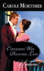 Convenient Wife, Pleasured Lady (Mills & Boon Historical Undone) - eBook