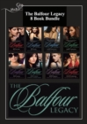 The Balfour Legacy: Mia's Scandal / Kat's Pride / Emily's Innocence / Sophie's Seduction / Zoe's Lesson / Annie's Secret / Bella's Disgrace / Olivia's Awakening (Mills & Boon e-Book Collections) (The - eBook