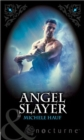 Angel Slayer - eBook