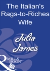 The Italian's Rags-To-Riches Wife (Mills & Boon Modern) - eBook