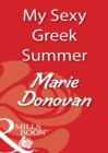 My Sexy Greek Summer (Mills & Boon Blaze) - eBook