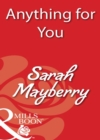 Anything for You (Mills & Boon Blaze) - eBook