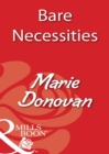 Bare Necessities (Mills & Boon Blaze) - eBook