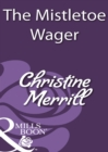 The Mistletoe Wager (Mills & Boon Historical) - eBook