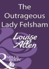 The Outrageous Lady Felsham - eBook