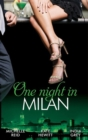 One Night in... Milan: The Italian's Future Bride / The Italian's Chosen Wife / The Italian's Captive Virgin (Mills & Boon M&B) - eBook