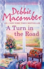 A Turn in the Road (A Blossom Street Novel, Book 8) - eBook