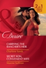 Carrying the Rancher's Heir / Secret Son, Convenient Wife - eBook
