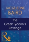 The Greek Tycoon's Revenge (Mills & Boon Modern) (The Greek Tycoons, Book 5) - eBook