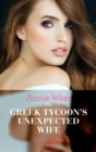 The Greek Tycoon's Unexpected Wife (Mills & Boon Modern) (In the Greek Tycoon's Bed, Book 3) - eBook
