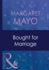 Bought For Marriage (Mills & Boon Modern) (Forced to Marry, Book 1) - eBook