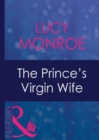 The Prince's Virgin Wife (Mills & Boon Modern) (Royal Brides, Book 1) - eBook