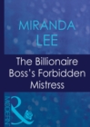 The Billionaire Boss's Forbidden Mistress (Mills & Boon Modern) (Ruthless, Book 3) - eBook