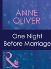 One Night Before Marriage (Mills & Boon Modern) (Taken by the Millionaire, Book 1) - eBook