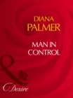 Man In Control (Mills & Boon Desire) - eBook