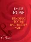 Bending to the Bachelor's Will (Mills & Boon Desire) (Trust Fund Affairs, Book 3) - eBook